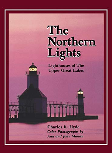 - The Northern Lights: Lighthouse of the Upper Great Lakes (Great Lakes Books (Hardcover))