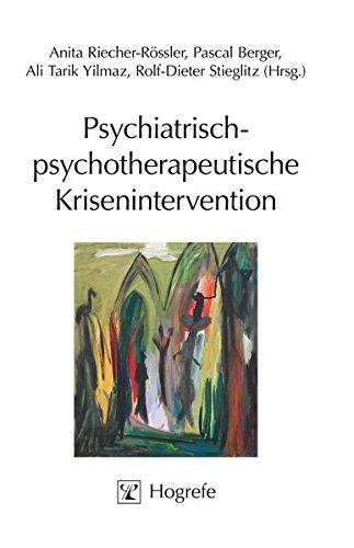 Psychiatrisch-psychotherapeutische Krisenintervention: Grundlagen, Techniken und Anwendungsgebiete