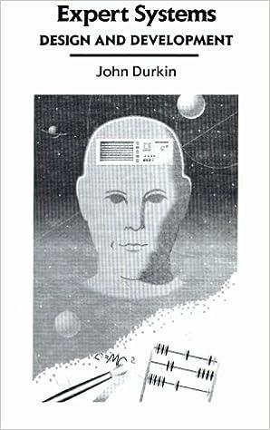 Expert systems design and development john durkin 9780023309700 expert systems design and development 1st edition fandeluxe Choice Image