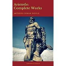 Aristotle: Complete Works (Active TOC) (Cronos Classics)