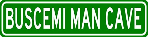 BUSCEMI MAN CAVE Sign - Personalized Aluminum Last Name Street Sign - 6 x 24 Inches