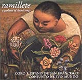 Ramillete%3A A Garland Of Choral Songs