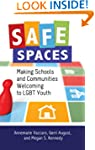Safe Spaces: Making Schools and Commu...