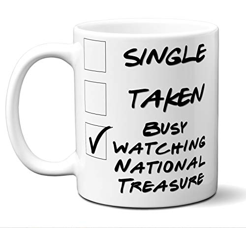 (Funny National Treasure Novelty Movie Lover Gift Mug. Single, Taken, Busy Watching. Poster, Men, Women, Birthday, Christmas, Father's Day, Mother's Day. 11 oz. )