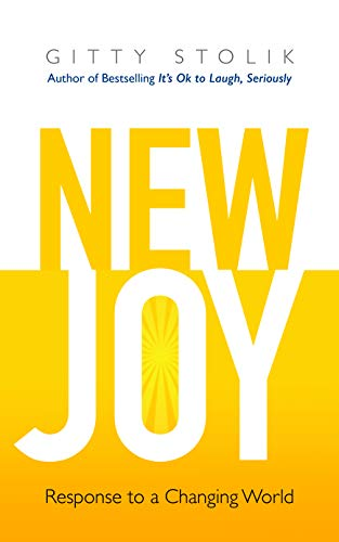 New Joy: Response to a Changing World