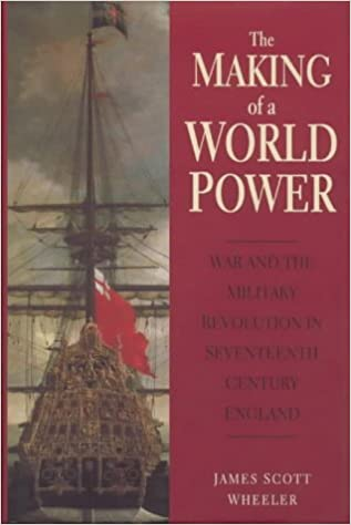 Book The Making of a World Power: War and Revolution in Seventeenth-century England