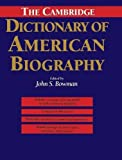 img - for The Cambridge Dictionary of American Biography by John S. Bowman (1995-05-26) book / textbook / text book