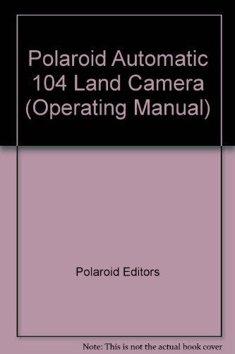 Polaroid Automatic 104 Land Camera (Operating Manual)