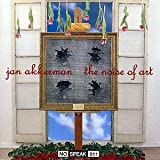 The Noise of Art by Jan Akkerman (1990-08-02)