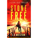 Stone Free: A Harvey Stone Action Thriller (Stone Cold Thriller Series Book 5)