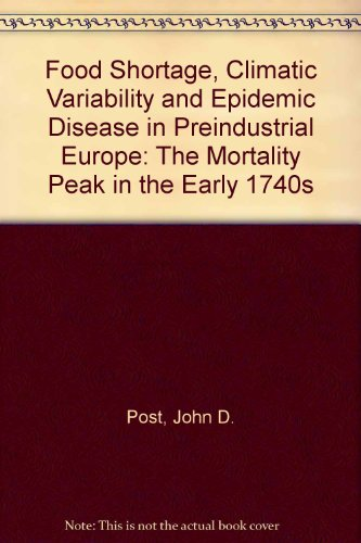 Food Shortage, Climatic Variability, and Epidemic Disease in Preindustrial Europe: The Mortality Peak in the Early 1740s