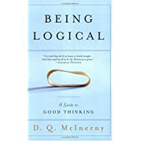 Being Logical: A Guide to Good Thinking (English Edition)