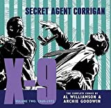 img - for X-9 : Secret Agent Corrigan, Volume 2: 1969-1972 (Hardcover)--by Al Williamson [2011 Edition] book / textbook / text book
