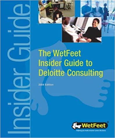 Download The Wetfeet Insider Guide To Deloitte Consulting By Wetfeet
