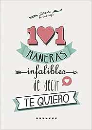 101 maneras infalibles de decir te quiero No ficción