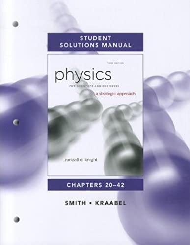 amazon com student solutions manual for physics for scientists and rh amazon com Physics Workbook For Dummies Holt Physics Workbook