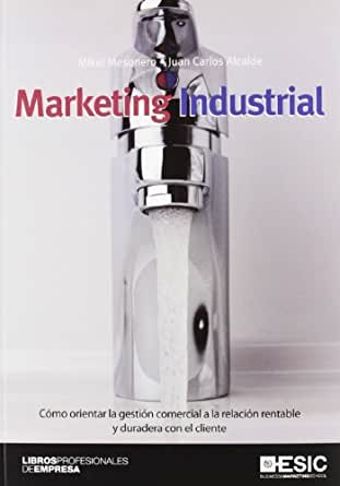 Marketing industrial (Libros profesionales) eBook: Casado, Juan ...