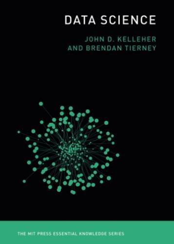 Data Science (The MIT Press Essential Knowledge)