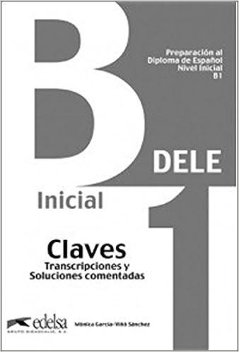Preparación Al Dele B1 - Libro De Claves (ed. 2013) por Mónica María García-viñó Sánchez