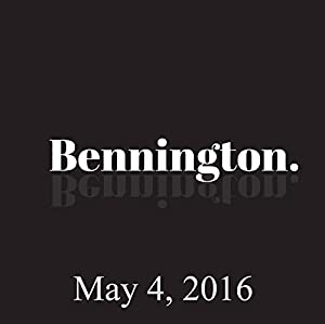 Bennington, May 4, 2016 Radio/TV Program