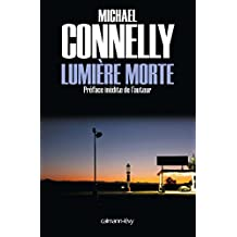 Lumière morte (Harry Bosch t. 9) (French Edition)