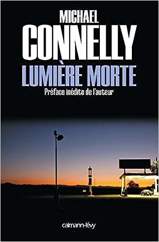 Lumière morte - Connelly Michael