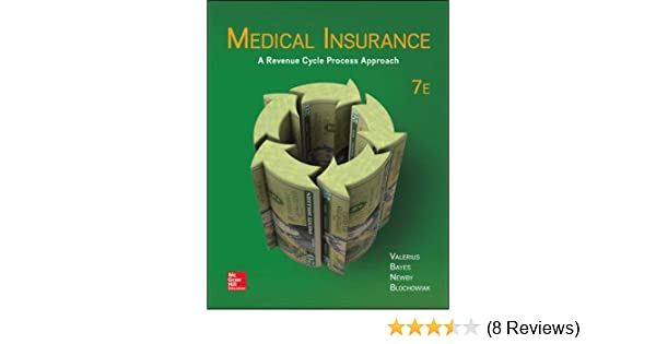 Medical Insurance A Revenue Cycle Process Approach Joanne Valerius