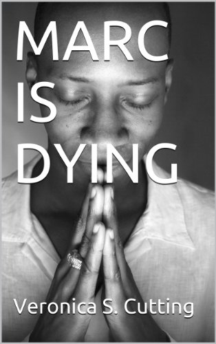 MARC IS DYING (Mission Accomplished Book 2)