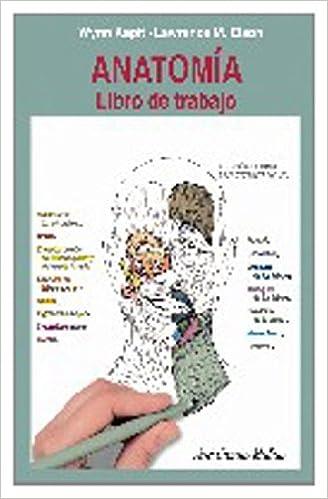 Anatomia: Libro De Trabajo (Spanish Edition): Wynn Kapit ...