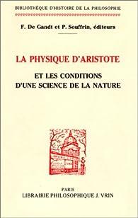 La Physique d'Aristote : l'analyse du continu et du mouvement par Francois De Gandt