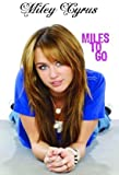 Hannah Montana: Miley Cyrus- Miles to Go