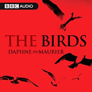 The Birds (Dramatised) Radio/TV Program