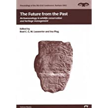 The Future from the Past: Archaeozoology in Wildlife Conservation and Heritage Management