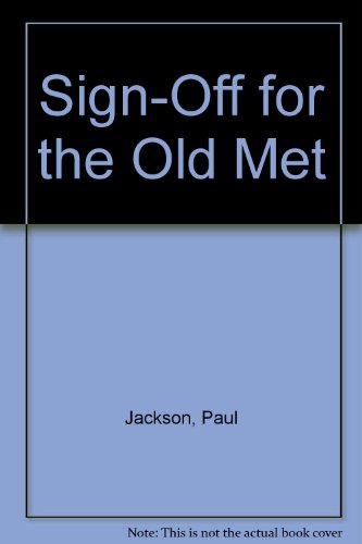Saturday Afternoons at the Old Met/Sign-Off for the Old Met (Two Volume - Sign Off