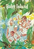 Baby Island By Carol Ryrie Brink 1965 (Scholastic Book Services)