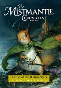 Urchin of the Riding Stars (The Mistmantle Chronicles)