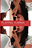 Playing Karma, Kristen Boyer, 0615760570