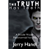The Truth Has Teeth (The Brodie Wade Series Book 1)