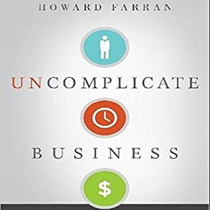 Uncomplicate Business Audiobook