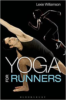 Yoga for Runners by Williamson, Lexie (2015)