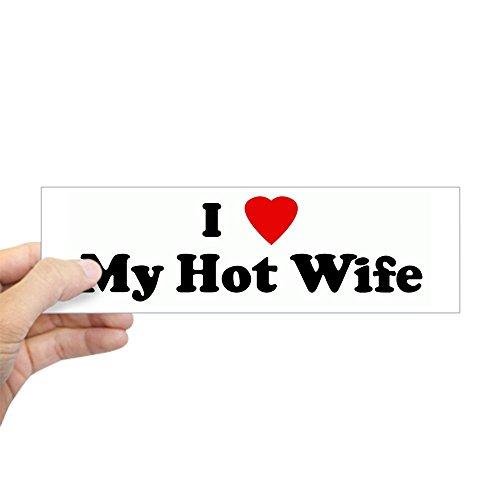 Hot Rectangle Magnet - CafePress - I Love My Hot Wife Bumper Sticker - 10