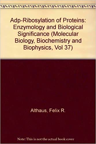 Adp-Ribosylation of Proteins: Enzymology and Biological