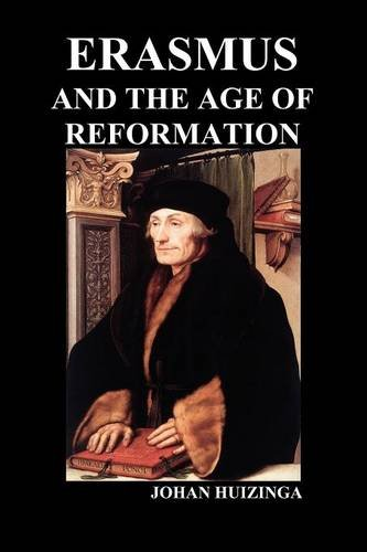 Erasmus and the Age of Reformation (Paperback) PDF