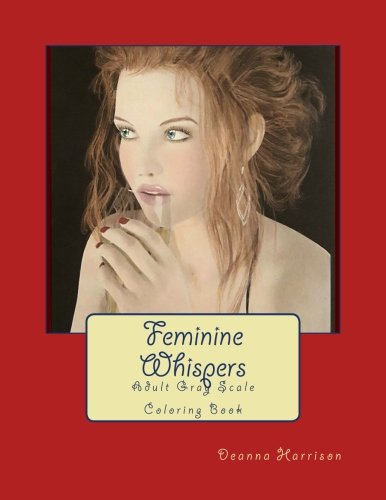 Feminine Whispers: Adult Gray Scale Coloring Book pdf epub
