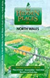 img - for Hidden Places of North Wales including Snowdonia & the Isle of Anglsey by Travel Publishing Ltd (2000-04-15) book / textbook / text book