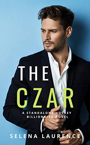 The Czar: A Standalone Hockey Billionaire Novel