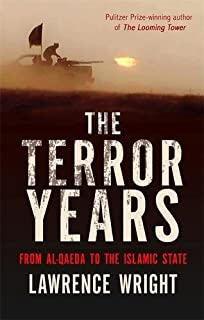 The looming tower al qaedas road to 911 amazon lawrence the terror years from al qaeda to the islamic state fandeluxe Images