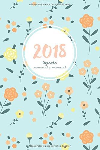 Agenda 2018 semanal y mensual: Calendario/Planificador y notas (Spanish Edition)