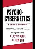 Psycho-Cybernetics Deluxe Edition: The Original