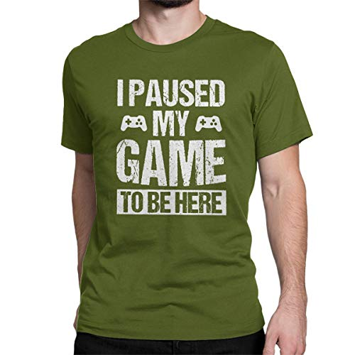 I Paused My Game to Be Here Funny T Shirt Gamer Gaming Player Humor Tees Tops for Men Moss Green